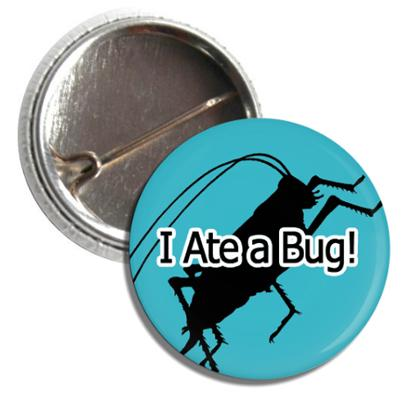 I Ate a Bug Button Wholesale