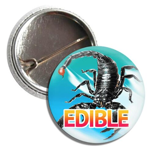 Scorpions are Edible Button